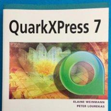 Libros de segunda mano: QUARKXPRESS 7. ELAINE WEINMANN/ PETER LOUREKAS. ANAYA. Lote 142290930