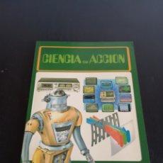 Libros de segunda mano: CIENCIA EN ACCION MUY BUEN ESTADO. Lote 142380428