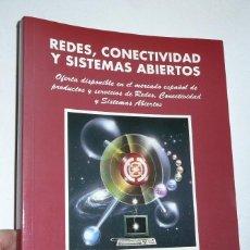 Libros de segunda mano: REDES, CONECTIVIDAD Y SISTEMAS ABIERTOS. CATÁLOGO OFICIAL ASLAN 1997. Lote 142774954