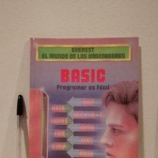 Libros de segunda mano: LIBRO - EVEREST EL MUNDO DE LOS ORDENADORES -INFORMATICA- BASIC - COMMODORE - MSX- AMSTRAD SPECTRUM. Lote 143113146