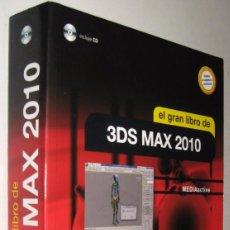 Libros de segunda mano: EL GRAN LIBRO DE 3DS MAX 2010 MEDIACTIVE - INCLUYE CD *. Lote 143177838