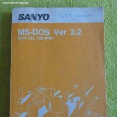 Libros de segunda mano: LIBRO SANYO MS-DOS VER 3.2 - GUIA DEL USUARIO. Lote 143323382