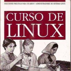 Libros de segunda mano: CURSO DE LINUX. CARLA SCHRODER. . Lote 143352414