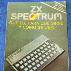 Libros de segunda mano - ZX SPECTRUM - Qué es, para qué sirve y cómo se usa - Tim Langdell (1984) - 144518526