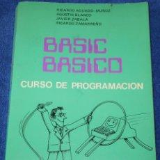 Libros de segunda mano: BASIC BÁSICO - CURSO DE PROGRAMACIÓN - RICARDO AGUADO (1984). Lote 144519822