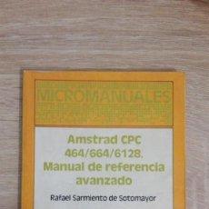 Libros de segunda mano: MANUAL DE REFERENCIA AVANZADO AMSTRAD CPC 464/664/6128-R.SARMIENTO-ED.ANAYA-AÑO 1987.. Lote 144660878