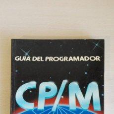 Libros de segunda mano: GUÍA DEL PROGRAMADOR CP/M PLUS 2.2 Y 1.4-A.CLARKE Y TRES MAS-ED.RA-MA-AÑO 1987.. Lote 144743950
