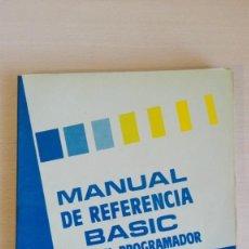 Libros de segunda mano: MANUAL DE REFERENCIA BASIC PARA EL PROGRAMADOR-AMSTRAD CPC-464-INDESCOMP-AÑO 1985.. Lote 144744202