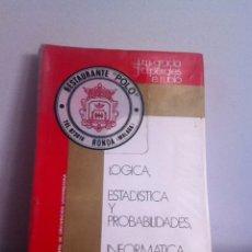 Libros de segunda mano: LÓGICA , ESTADÍSTICA Y PROBABILIDADES ; INFORMÁTICA 1974. Lote 145975050