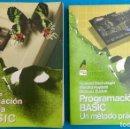 Libros de segunda mano: LOTE BASIC. PROGRAMACIÓN EN BASIC Y PROGRAMACIÓN AVANZADA EN BASIC.. Lote 153518080