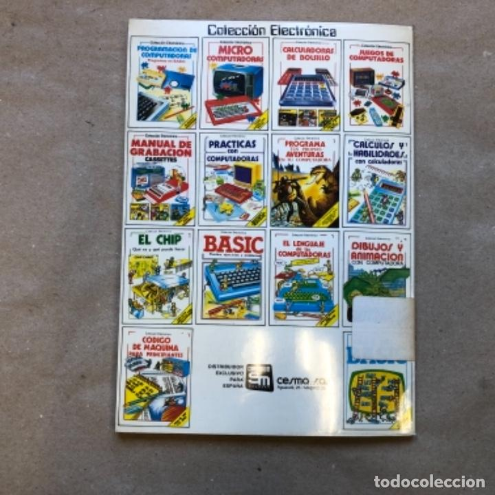 Libros de segunda mano: PRÁCTICAS CON COMPUTADORAS (COLECCIÓN ELECTRÓNICA). EDICIONES PLESA-SM 1985. - Foto 9 - 146994486