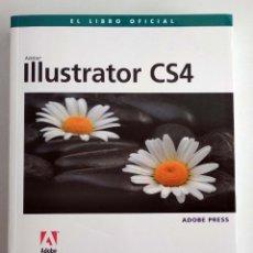 Libros de segunda mano: ADOBE ILLUSTRATOR CS4. EL LIBRO OFICIAL. ANAYA. CON CD.. Lote 147452622