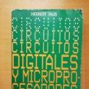 Libros de segunda mano: CIRCUITOS DIGITALES Y MICROPROCESADORES (HERBERT TAUB) MCGRAW - HILL. Lote 147625346