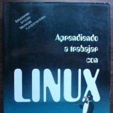 Libros de segunda mano: APRENDIENDO A TRABAJAR CON LINUX. BILL BALL.. Lote 147667790