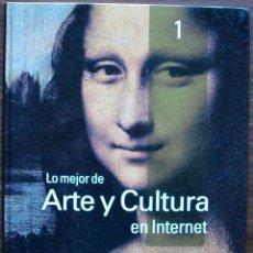 Libros de segunda mano: GUÍA PRÁCTICA DE INTERNET 2000 - Nº 1 - ARTE Y CULTURA EN INTERNET. . Lote 147769470