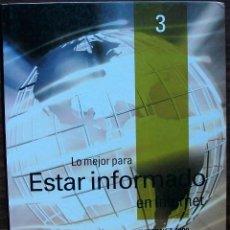 Libros de segunda mano: GUÍA PRÁCTICA DE INTERNET 2000 - Nº 3 - ESTAR INFORMADO EN INTERNET.. Lote 147769926