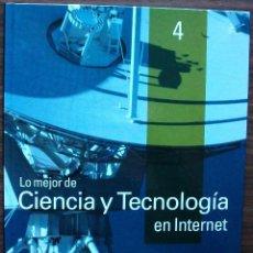 Libros de segunda mano: GUÍA PRÁCTICA DE INTERNET 2000 - Nº 4 - CIENCIA Y TECNOLOGIA EN INTERNET.. Lote 147770406