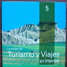 Libros de segunda mano: GUÍA PRÁCTICA DE INTERNET 2000 - Nº 5 - TURISMO Y VIAJES EN INTERNET. Lote 147770574