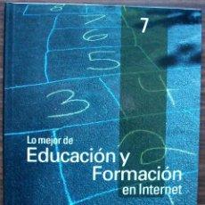 Libros de segunda mano: GUÍA PRÁCTICA DE INTERNET 2000 - Nº 7 - EDUCACION Y FORMACION EN INTERNET.. Lote 147771466