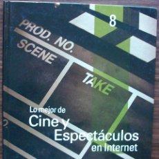 Libros de segunda mano: GUÍA PRÁCTICA DE INTERNET 2000 - Nº 8 - CINE Y ESPECTACULOS EN INTERNET.. Lote 147771634
