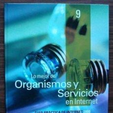 Libros de segunda mano: GUÍA PRÁCTICA DE INTERNET 2000 - Nº 9 - ORGANISMOS Y SERVICIOS EN INTERNET.. Lote 147771758