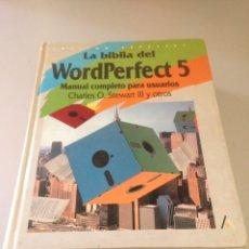 Libros de segunda mano: LIBRO LA BIBLIA DEL WORDPERFECT 5 ANAYA O. STEWART Y VARIOS AUTORES 1990. Lote 148536912