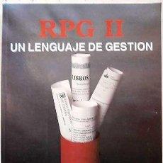 Libros de segunda mano: RPG II UN LENGUAJE DE GESTION EDITORIAL PARANINFO 2ª EDICIÓN 1991. Lote 148547270