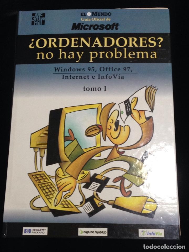 ORDENADORES?,NO HAY PROBLEMA,WINDOWS 95,OFFICE 97,INTERNET E INFOVIA,TOMO I. (Libros de Segunda Mano - Informática)