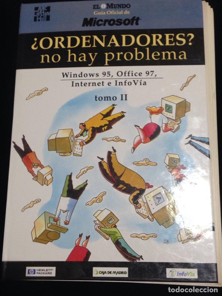 ORDENADORES?,NO HAY PROBLEMA,WINDOWS 95,OFFICE 97,INTERNET Y INFOVIA-TOMO II. (Libros de Segunda Mano - Informática)