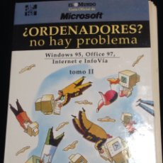Libros de segunda mano: ORDENADORES?,NO HAY PROBLEMA,WINDOWS 95,OFFICE 97,INTERNET Y INFOVIA-TOMO II.. Lote 149189906