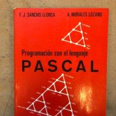 Libros de segunda mano: PROGRAMACIÓN CON EL LENGUAJE PASCAL. VV.AA.. EDICIONES PARANINFO 1987.. Lote 149305317