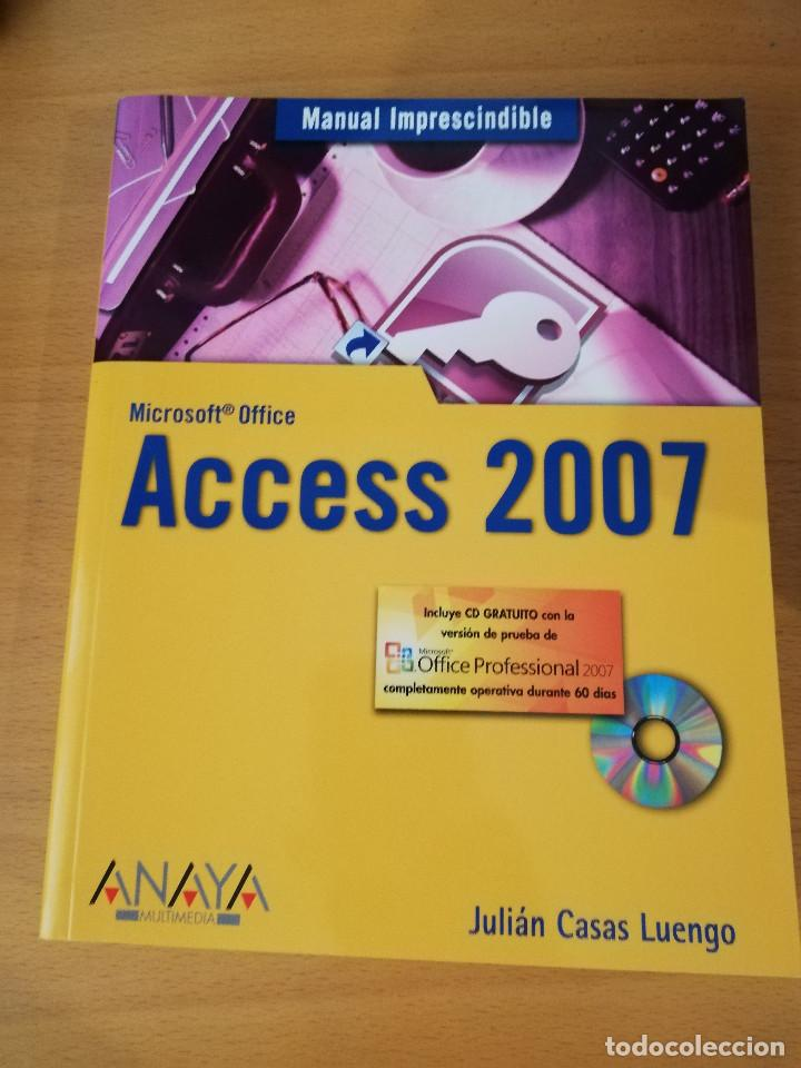 Libros de segunda mano: MANUAL IMPRESCINDIBLE DE ACCESS 2007 (JULIÁN CASAS LUENGO) ANAYA (INCLUYE CD) - Foto 1 - 149481710