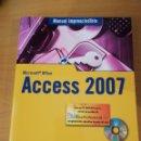 Libros de segunda mano: MANUAL IMPRESCINDIBLE DE ACCESS 2007 (JULIÁN CASAS LUENGO) ANAYA (INCLUYE CD). Lote 149481710
