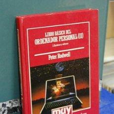 Livros em segunda mão: LMV - LIBRO BÁSICO DEL ORDENADOR PERSONAL (II). PETER RODWELL. Lote 149481854