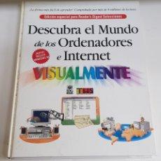 Libros de segunda mano: DESCUBRA EL MUNDO DE LOS ORDENADORES E INTERNET - ARM06. Lote 149647704