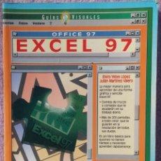 Libros de segunda mano: GUÍA VISUAL DE EXCEL 97 – ELVIRA YEBES, JULIÁN MARTÍNEZ (ANAYA, 1997) /// OFIMÁTICA / OFFICE WORD . Lote 149705558