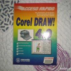 Libros de segunda mano: COREL DRAW!4.0 ACCESO RÁPIDO;ANDREAS QUEDNAU;MARCOMBO/BOIXAREU 1993. Lote 150368750