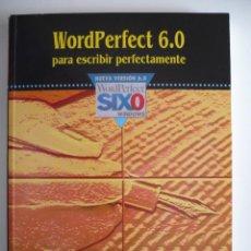 Libros de segunda mano: WORDPERFECT 6.0 PARA ESCRIBIR PERFECTAMENTE - ARTURO GARCIA MARTIN - TOWER COMMUNICATIONS. Lote 150485142