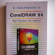 Libros de segunda mano: CORELDRAW X4 - PAZ GALLARDO Y ABEL FRANCISCO - ANAYA MULTIMEDIA. Lote 150672654