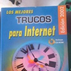 Libros de segunda mano: LOS MEJORES TRUCOS DE INTERNET - EDICION 2002 - CON CDROM . Lote 150765358