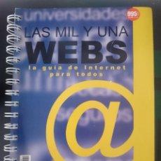 Libros de segunda mano: LAS MIL Y UNA WEBS. Lote 150766974