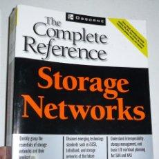 Libros de segunda mano: THE COMPLETE REFERENCE. STORAGE NETWORKS - ROBERT SPALDING (MCGRAW-HILL, OSBORNE, 2003). Lote 150809474