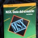 Libros de segunda mano: MSX - GUIA DEL USUARIO - PAUL HOFFMAN - MCGRAW - HILL - 1986. Lote 150954778
