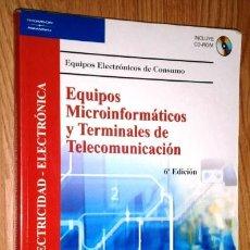 Libros de segunda mano: EQUIPOS MICROINFORMÁTICOS Y TERMINALES DE TELECOMUNICACIÓN / ISIDORO BERRAL MONTERO / PARANINFO 2008. Lote 151188282