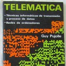 Libros de segunda mano: TELEMÁTICA - TÉCNICAS INFORMÁTICAS DE TRANSMISIÓN Y PROCESO DE DATOS - REDES - VER INDICE. Lote 151356230