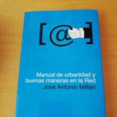 Livros em segunda mão: MANUAL DE URBANIDAD Y BUENAS MANERAS EN LA RED (JOSÉ ANTONIO MILLÁN). Lote 151588958