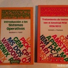 Libros de segunda mano: INTRODUCCION A LOS SISTEMAS OPERATIVOS Y TRATAMIENTOS DE TEXTOS CON AMSTRAD PCW 8256/8512. Lote 151900106