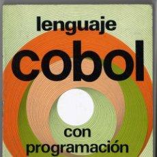 Libros de segunda mano: LENGUAJE COBOL CON PROGRAMACIÓN ESTRUCTURADA. TOMÁS HURTADO MERELO. Lote 152455490