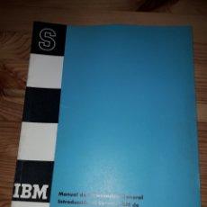 Libros de segunda mano: IBM MANUAL DE INFORMACION GENERAL INTRODUCCION TARJETAS PERFORADAS. Lote 152899697