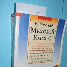 Libros de segunda mano: EL LIBRO DEL MICROSOFT EXCEL 4. COBB, DOUGLAS; MYNHIER, JUDY. ED. ANAYA. MADRID 1993. Lote 152994886